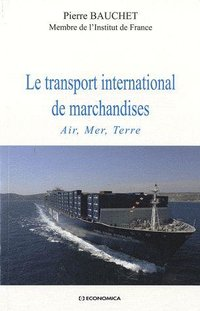 Le transport international de marchandises