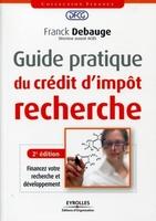 Franck Debauge - Guide pratique du crédit d'impôt recherche