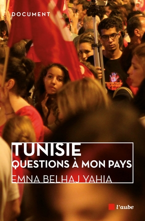 Tunisie, questions a mon pays