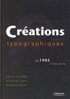 A.Purvis - Creations typographiques de 1985... a nos jours