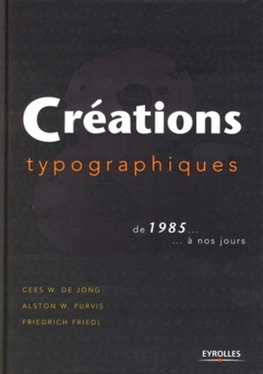 A.Purvis- Creations typographiques de 1985... a nos jours