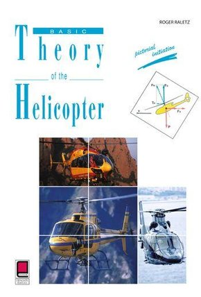 Basic Theroy of the Helicopter