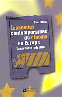 Economies contemporaines du cinéma en Europe
