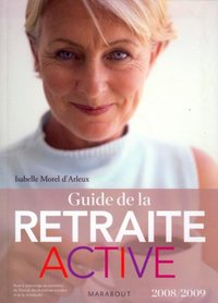 Guide de la retraite active - 2008/2009