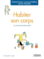 C.Hardy, S.Tomasella, L.Schifrine - Habiter son corps
