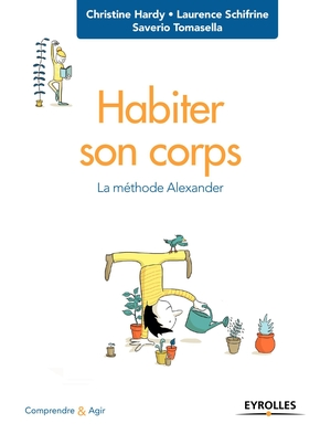 C.Hardy, S.Tomasella, L.Schifrine- Habiter son corps