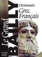 Le grand bailly - dictionnaire grec-francais
