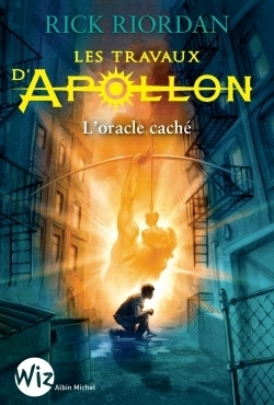 Les travaux d'Apollon - Tome 1 - L'oracle caché