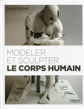 Tanya Russell- Modeler et sculpter le corps humain