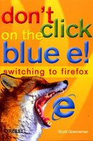 Don't Click on the Blue E!