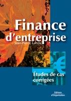 Jean-Pierre Lahille - Finance d'entreprise - etudes de cas corrigées