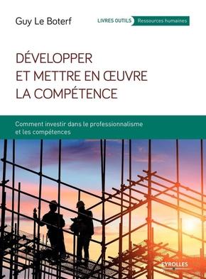 G.Le Boterf- Développer et mettre en oeuvre la compétence