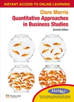 QUANTITATIVE APPROACHES INBUSINESS WITH MATHXL 7ED 2010