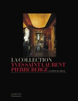 La collection Yves Saint Laurent - Pierre Bergé