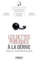 Le cercle Turgot, F.Burguière - Les dettes publiques à la dérive
