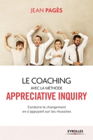 J. Pagès - Le coaching collectif avec la méthode Appreciative Inquiry