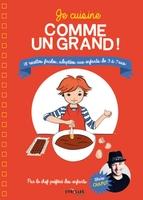 O.Chaput, O.Gouel - Je cuisine comme un grand !