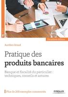 Aurélien Giraud - Pratique des produits bancaires