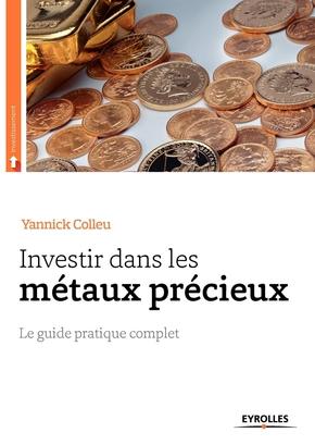 Y. Colleu- Investir dans les métaux précieux