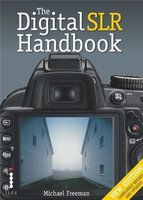 The digital slr handbook (3eme ed) /anglais