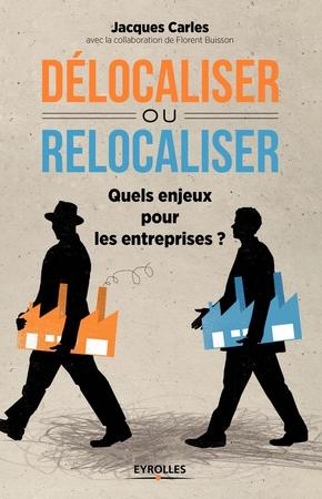 J. Carles- Délocaliser ou relocaliser ?