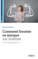 Sandrine Saporta - Comment booster sa marque sur Internet