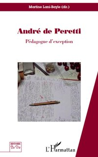 André de Peretti, pédagogue d'exception