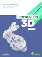 Mathilde Berchon, Bertier Luyt - L'impression 3D