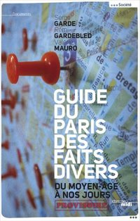 Guide du Paris des faits divers