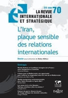 L'Iran, plaque sensible des relations internationales