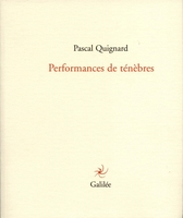 Performance de ténèbres