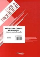 Philippe Adloff, Hervé Gabillot - Sciences physiques et chimiques - Seconde professionnelle