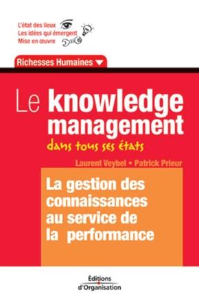 L.Veybel, P.Prieur- Le knowledge management dans tous ses etats. la gestion des connaissances