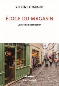 Éloge du magasin