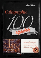 David Harris - Calligraphie 100 alphabets