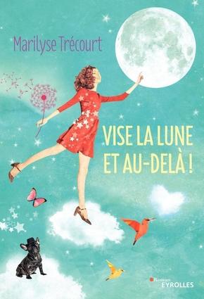 M.Trécourt- Vise la lune et au-delà !