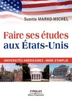 Suzette Marko-Michel - Faire ses études aux etats-unis