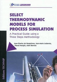 Select Thermodynamics Models for Process Simulation