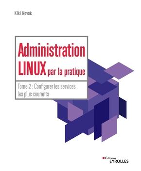K.Novak- Administration Linux par la pratique - Tome 2