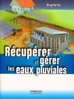 Brigitte Vu - Recuperer et gerer les eaux pluviales
