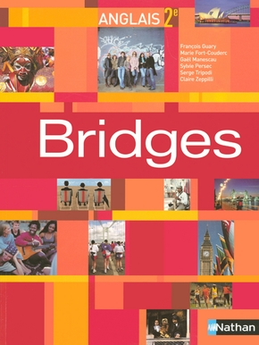 Bridges Anglais Seconde Livre De L Eleve F Guary M Librairie Eyrolles