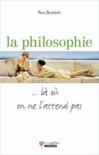 La philosophie... là où on ne l'attend pas