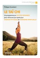 Gouedard, Philippe - Le taï chi