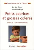 D.Pleux, J.-B.Magne - Petits caprices et grosses colères