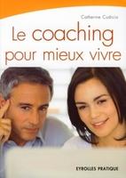 Catherine Cudicio - Le coaching pour mieux vivre