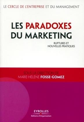 Marie-Hélène Fosse-Gomez, Le cercle de l'entreprise et du management- Les paradoxes du marketing