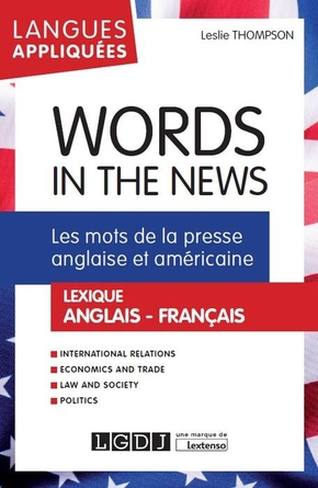 Words in the news - Les mots de la presse anglaise et américaine