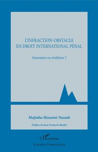L'infraction-obstacle en droit international pénal