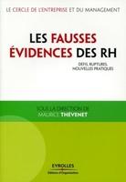 Maurice Thévenet - Les fausses évidences des rh