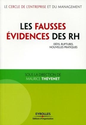 Maurice Thévenet- Les fausses évidences des rh